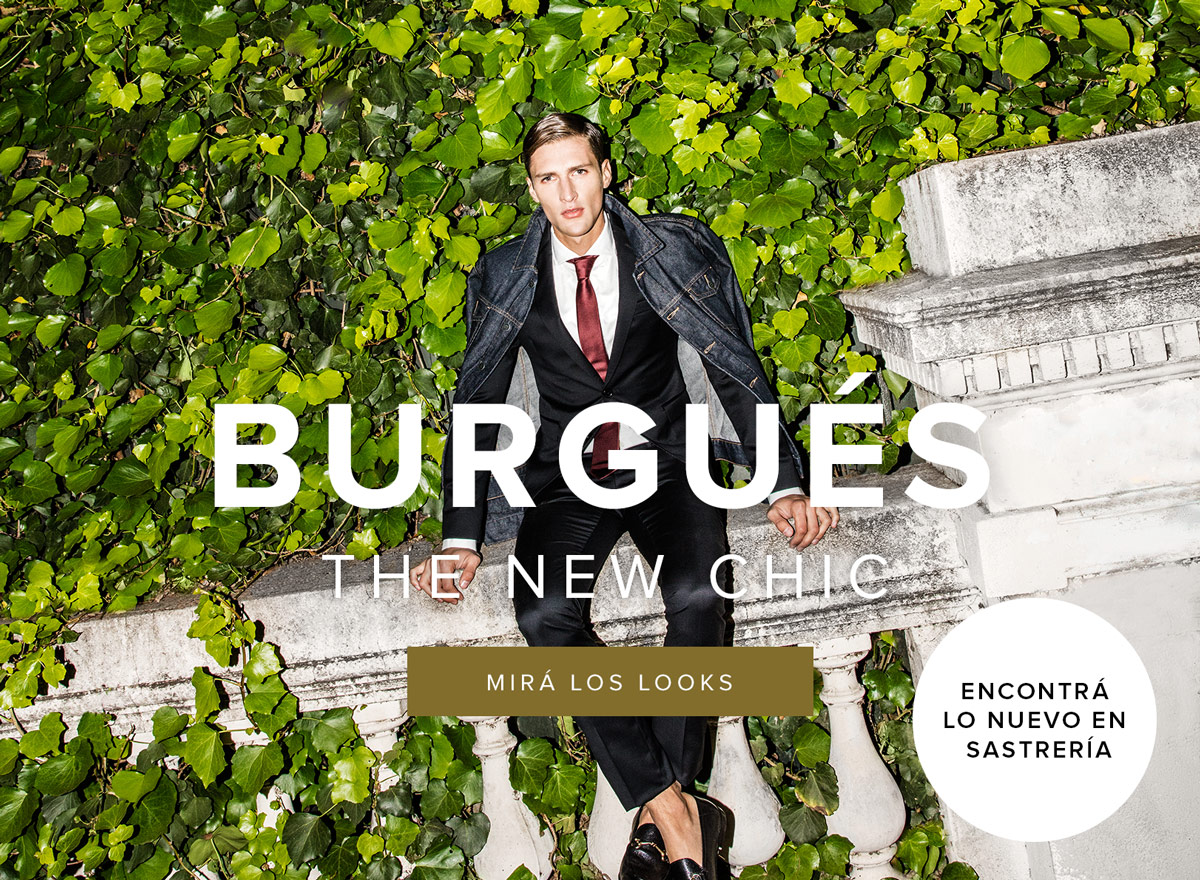 Burgués The New Chic